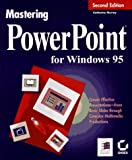 Mastering PowerPoint for Windows 95, Katherine Murray, 0782117872