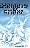 Chariots in the Smoke, Margaret Epp, 0921788045