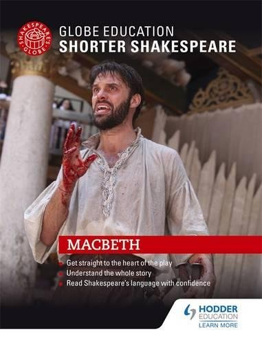 Macbeth (Globe Education Shorter Shakespeare)