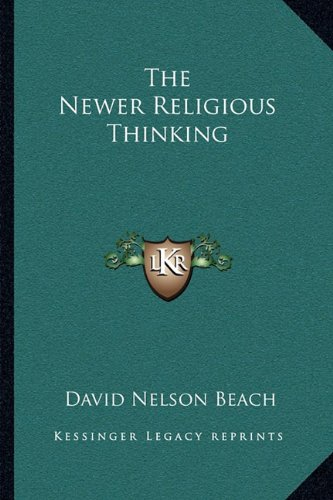 The Newer Religious Thinking ebook