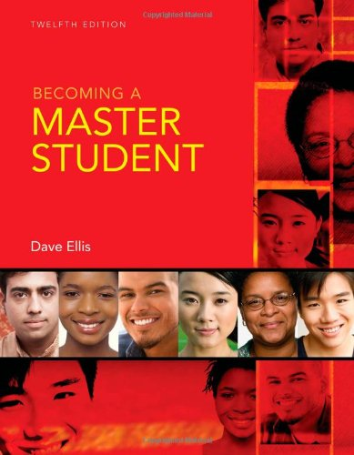 Becoming A Master Student, 12th edition