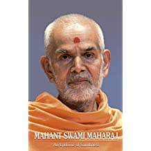Mahant Swami Maharaj: An Epitome of Saintliness
