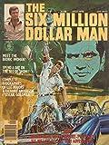 #6: Six Million Dollar Man, The (Magazine) #1 FN ; Charlton comic book