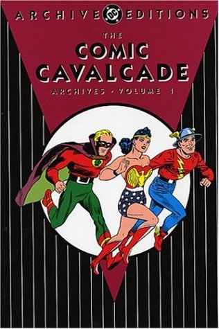 Download The Comic Cavalcade Archives, Vol. 1 (DC Archive Editions) ebook