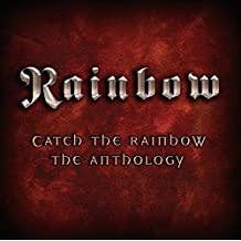 Catch The Rainbow: The Anthology [2 CD]