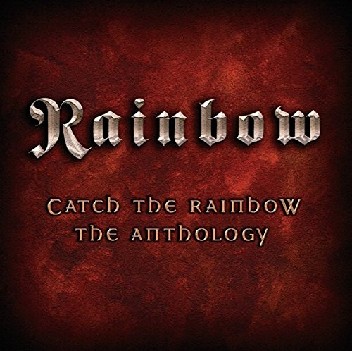 (Catch The Rainbow: The Anthology [2 CD])