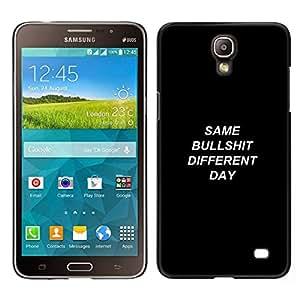 Caucho caso de Shell duro de la cubierta de accesorios de protección BY RAYDREAMMM - Samsung Galaxy Mega 2 - Igual Bullshit diverso día Demotivational