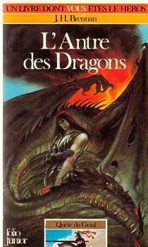 Quête du Graal, tome 2:L'antre des dragons par Brennan