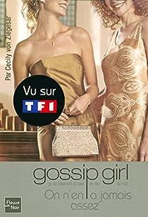 Gossip Girl, Tome 13 : On n'en a jamais assez par Vestry