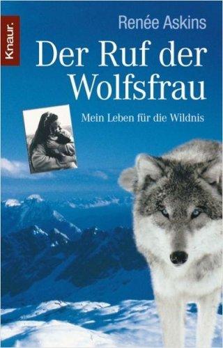 der-ruf-der-wolfsfrau-mein-leben-fr-die-wildnis