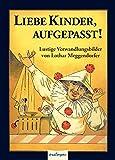 Liebe Kinder, aufgepasst! Mini-Ausgabe: Reprint