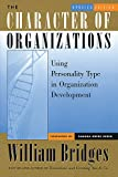 img - for The Character of Organizations: Using Personality Type in Organization Development book / textbook / text book