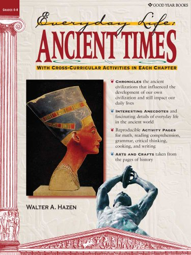 Ancient Times: Everyday Life (Everyday Life (Good Year Books))