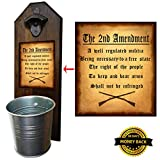 """2nd Amendment"" Bottle Opener and Cap Catcher – Wall Mounted – Handcrafted by a Vet – Made of 3/4 thick Solid Pine, Rustic Cast Iron Opener and Galvanized Bucket – Great Dad Gift! For Sale"