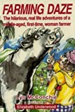 Farming Daze, Lyn McConchie and Elizabeth Underwood, 0958249504