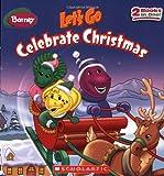 Barney: Let's Go Celebrate Christmas!