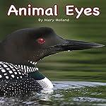 Animal Eyes   Mary Holland