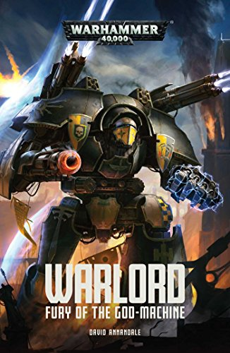 Warlord: Fury of the God-Machine (Adeptus Titanicus)