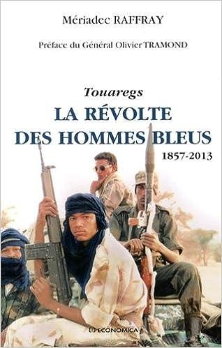 Read Touaregs - La révolte des Hommes Bleus - (1857-2013) pdf ebook