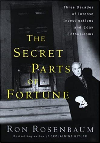 The Secret Parts of Fortune: Three Decades of Intense ...