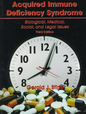 Acquired Immune Deficiency Syndrome: Biological, Medical, Social and Legal Issues (3rd Edition)