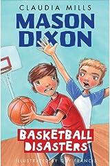 Mason Dixon: Basketball Disasters Kindle Edition
