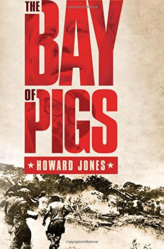 - The Bay of Pigs (Pivotal Moments in American History)