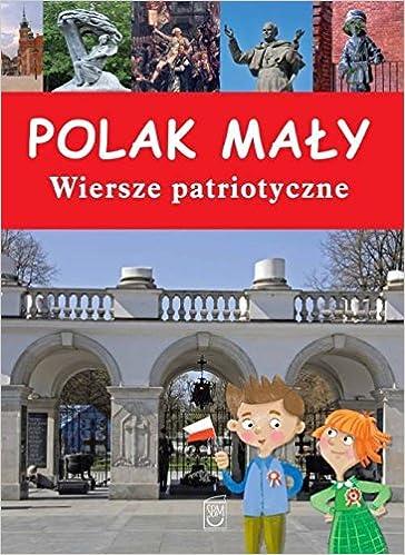 Polak Maĺy Wiersze Patriotyczne Anna Paszkiewicz