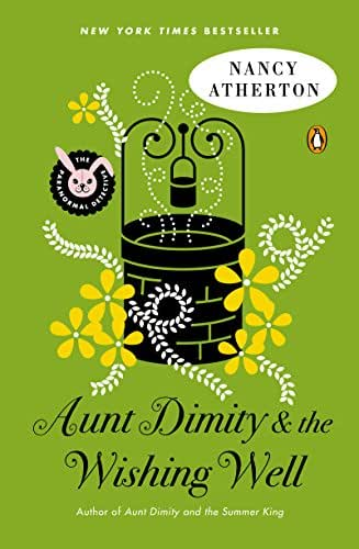 Aunt Dimity and the Wishing Well (Aunt Dimity Mystery Book 19)