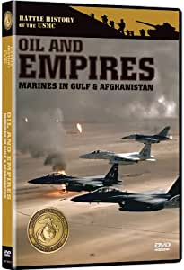 Battle History of the USMC: Oil & Empires