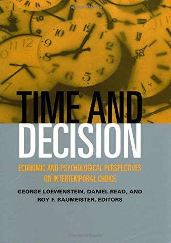 Time and Decision: Economic and Psychological Perspectives of Intertemporal Choice