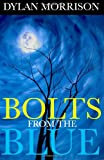 Bolts from the Blue, Dylan Morrison, 1494245582