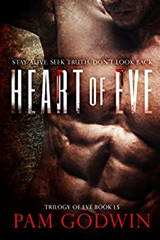 Heart of Eve (Trilogy of Eve) by [Godwin, Pam]