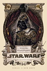 William Shakespeare's Star Wars by Ian Doescher ebook deal