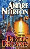 Deadly Dreams, Andre Norton, 1439134448