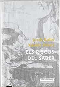 Amazon.com: Els Riscos Del Saber (Catalan Edition) (9788481097740