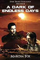A Dark of Endless Days (Volume 2)