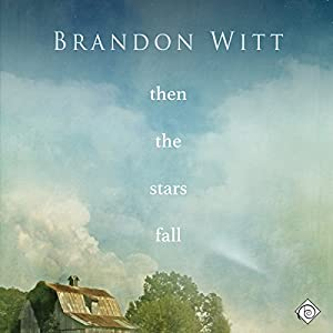 Then the Stars Fall Audiobook