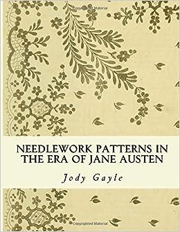 Book Needlework Patterns in the Era of Jane Austen: Ackermann's Repository of Arts