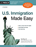 U.S. Immigration Made Easy (U. S. Immigration Made Easy)