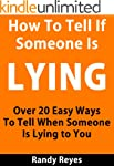 How to Tell If Someone is Lying - Ove...