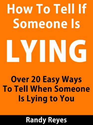 How to know when someone is lying