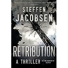 Retribution: A Thriller