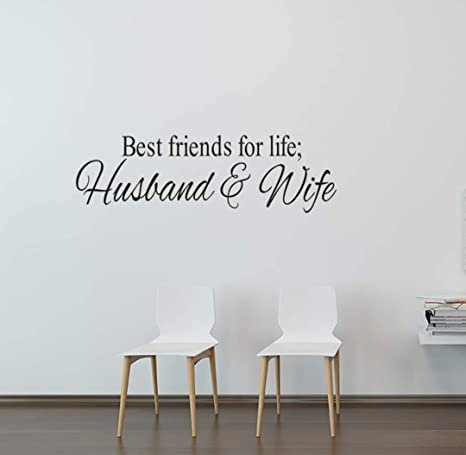 Best Friends for Life Husband and Wife Quotes Wall Decal