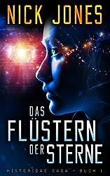 Das Flüstern Der Sterne: Science-Fiction-Thriller (Histeridae Saga 1) (German Edition)
