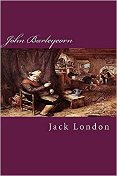 Book John Barleycorn by Jack London (2014-06-29)