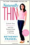 Book Cover for Naturally Thin: Unleash Your SkinnyGirl and Free Yourself from a Lifetime of Dieting