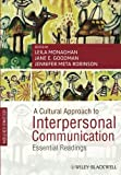 img - for A Cultural Approach to Interpersonal Communication: Essential Readings book / textbook / text book