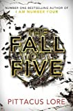 The Fall of Five (Lorien Legacies 4) by Lore. Pittacus ( 2013 ) Hardcover