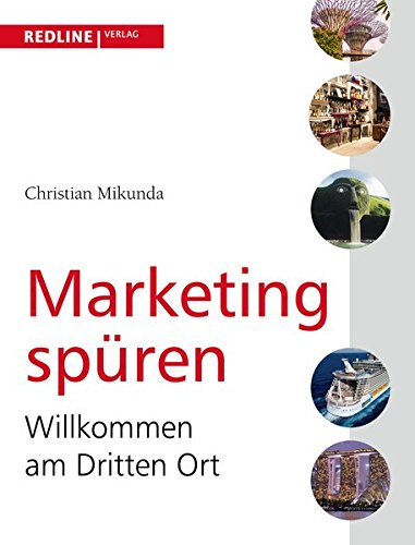 Marketing spüren: Willkommen am Dritten Ort